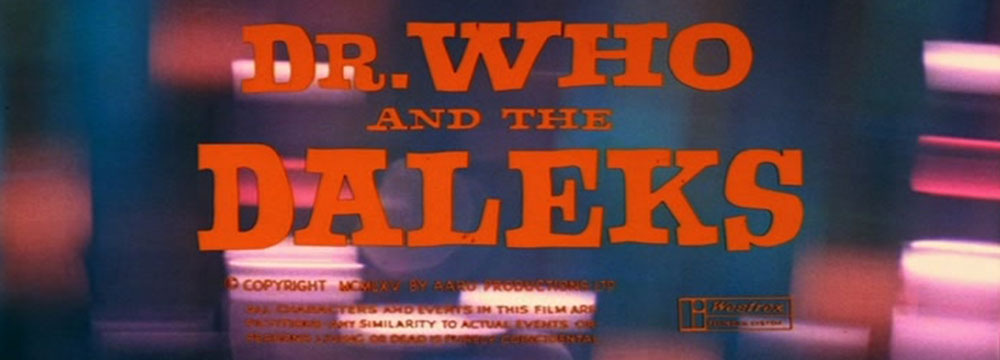 Doctor Who and the Daleks - 1965 Movie